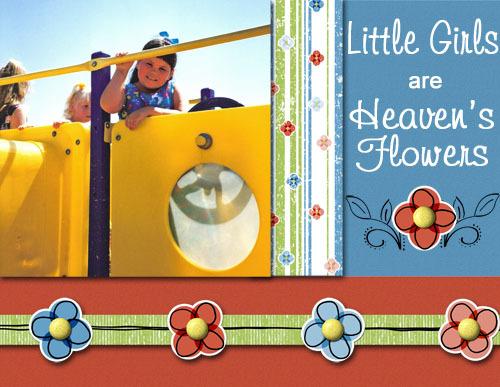 Little_girls_are_heavens_flowers_copy